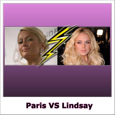 Paris Hilton VS Lindsay Lohan